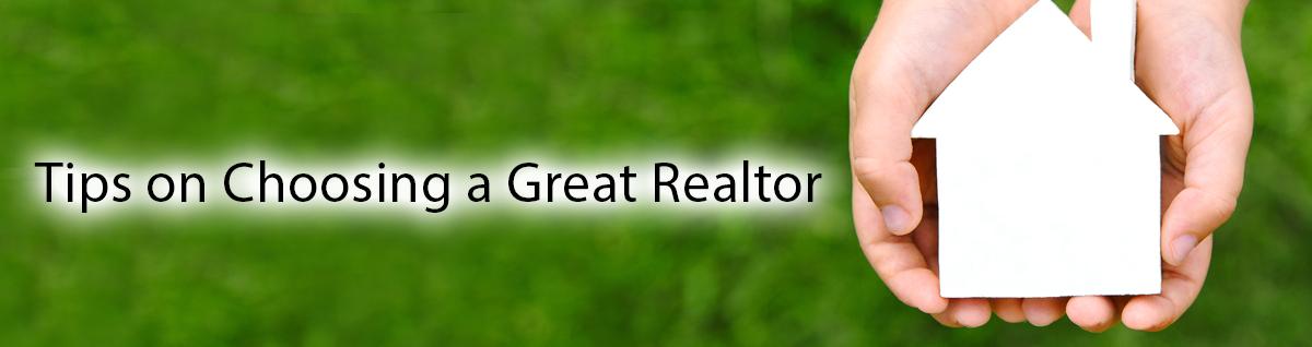 Choosing a great realtor