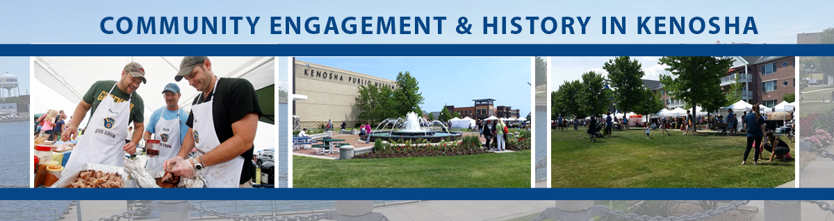 Community Engagement & History in Kenosha